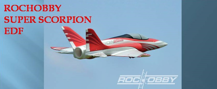 RocHobby Super Scorpion EDF Jet